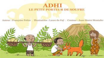 Adhi le petit porteur de soufre | Prêtre, Françoise
