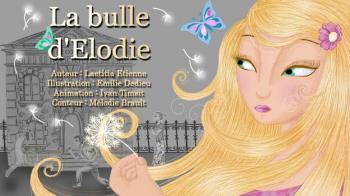 La bulle d'Elodie | Etienne, Laetitia
