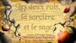 Les deux rois, la sorcière et le sage | Loupy, Christophe