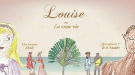 Louise ou la vraie vie