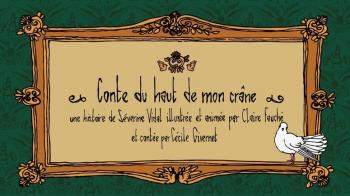 Conte du haut de mon crâne | Vidal, Séverine
