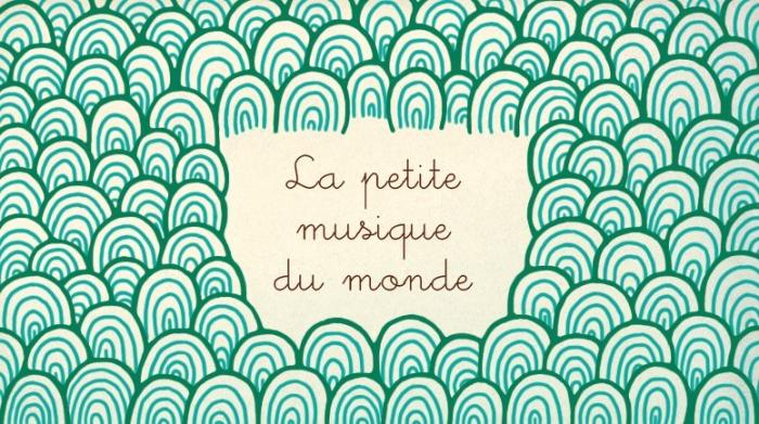 La petite musique du monde |
