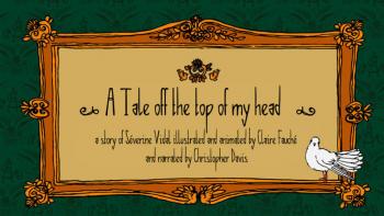 A tale off the top of my head | Vidal, Séverine