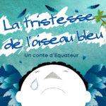 La tristesse de l'oiseau bleu